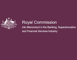 Submitted to The Royal Commission into Misconduct in the Banking, Superannuation and Financial Services Industry.